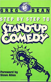 Book Review:  Step by Step to Stand-Up Comedy by Greg Dean